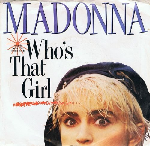 "MADONNA Who's That Girl 7"" Single Vinyl Record 45rpm US Sire 1987"